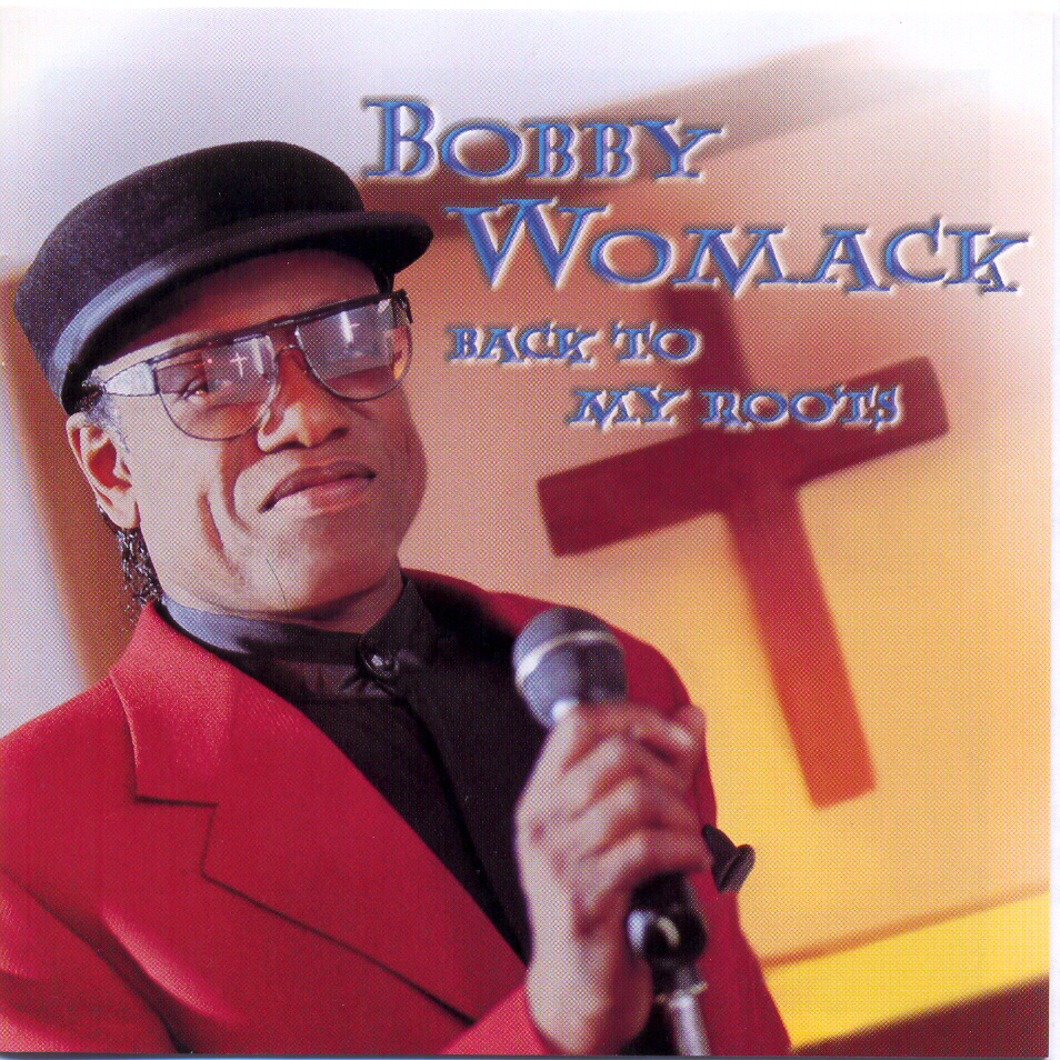 Back To My Roots By Bobby Womack