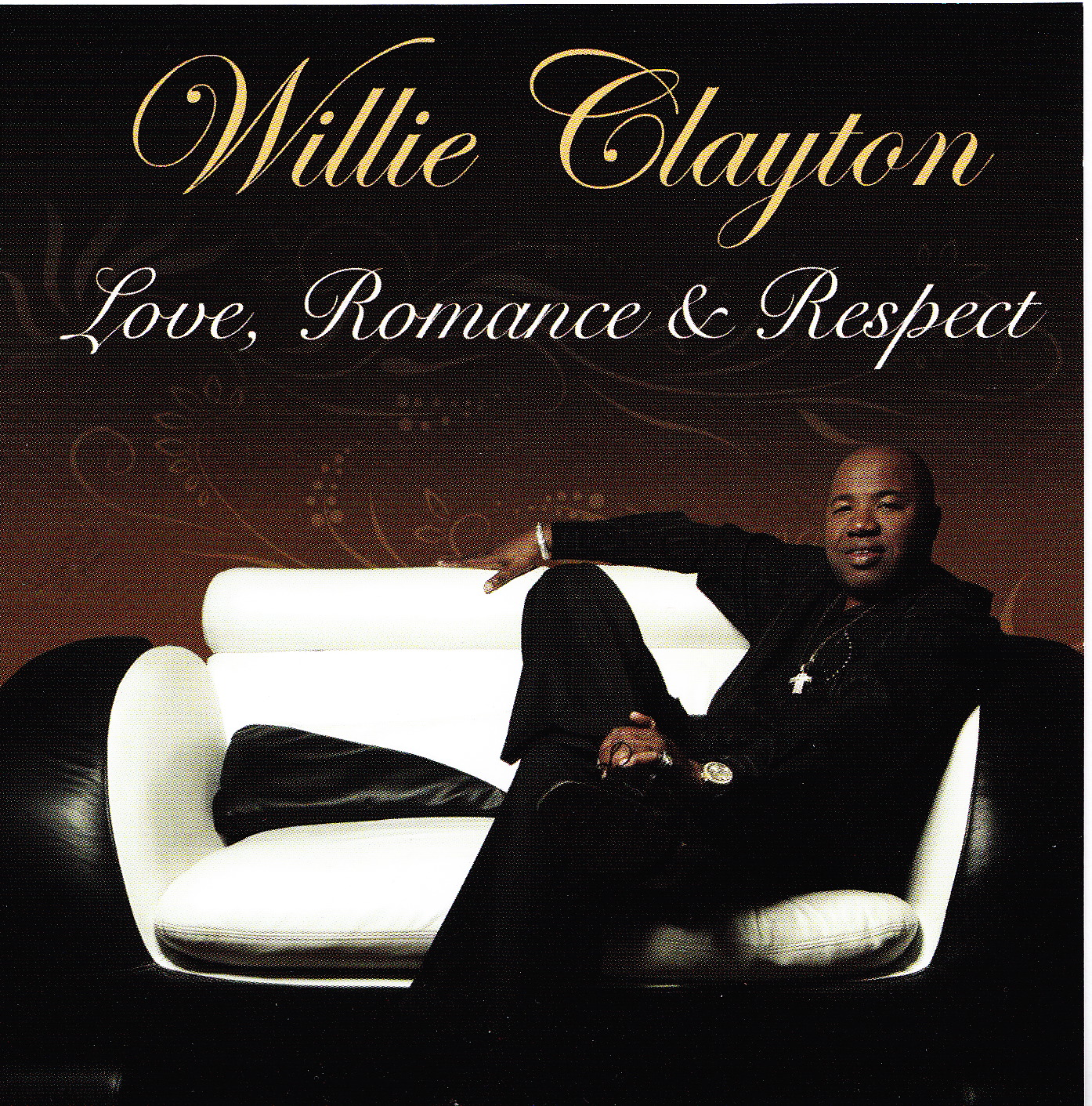 Love Romance And Respect By Willie Clayton